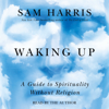 Sam Harris - Waking Up (Unabridged)  artwork