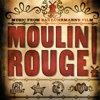 Music From Baz Luhrmann's Film Moulin Rouge (Original Motion Picture Soundtrack) - Various Artists