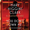 Mary Higgins Clark - You Don't Own Me (Unabridged)  artwork