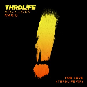 For Love (THRDL!FE V!P) - Single Mp3 Download