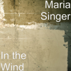 Maria Singer - In the Wind  artwork