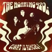 The Roaring 420s - Bury My Burden