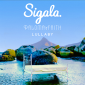 Lullaby-Sigala & Paloma Faith