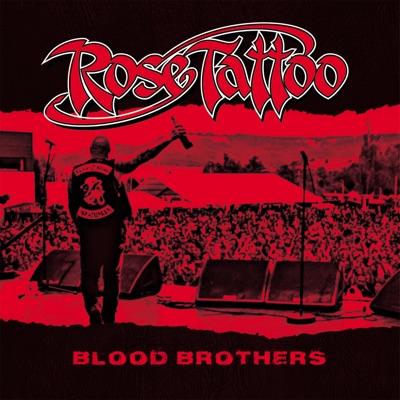 Blood Brothers (2018 Bonus Reissue) - Rose Tattoo