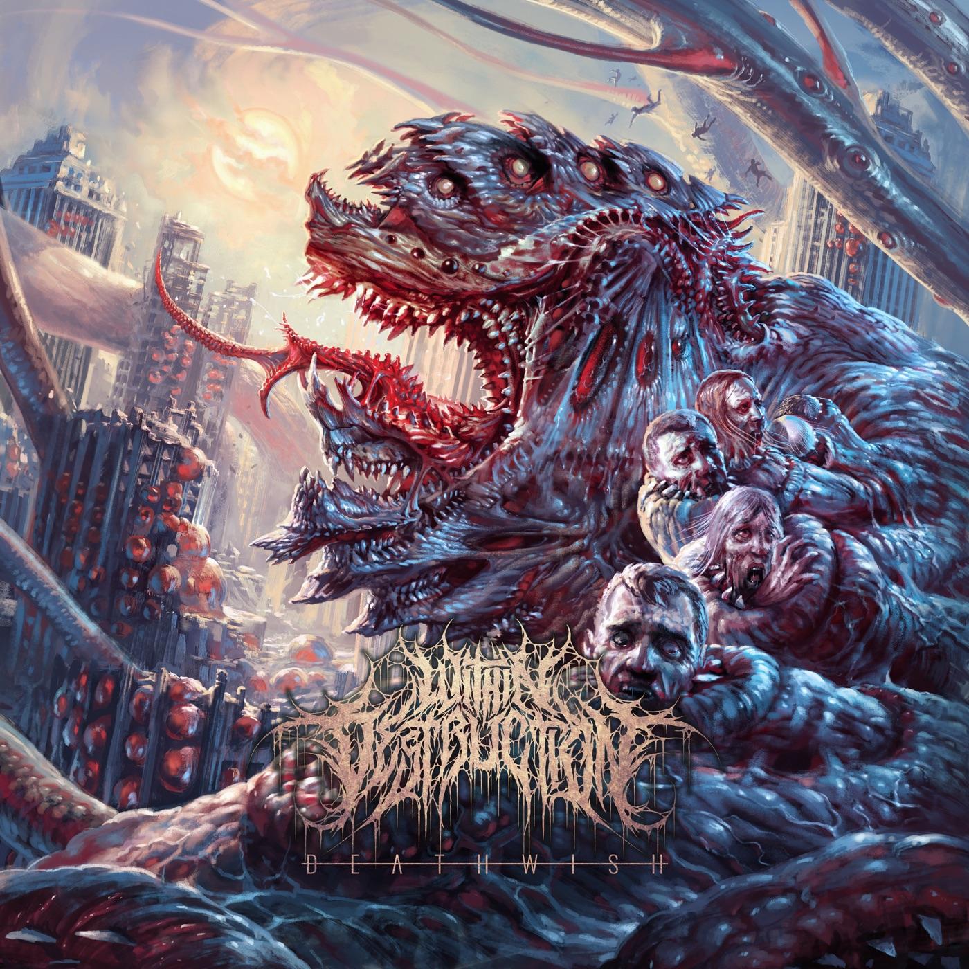 Within Destruction - Deathwish (2018)