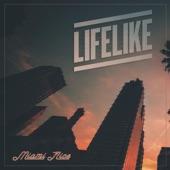 Lifelike - Miami Nice, Pt. 1