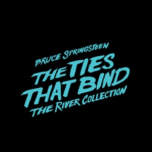 The Ties That Bind: The River Collection Mp3 Download