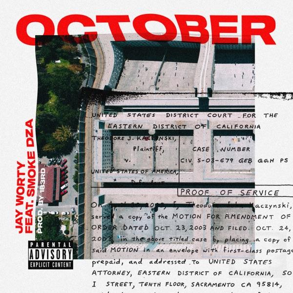 October (feat. Smoke DZA) - Single