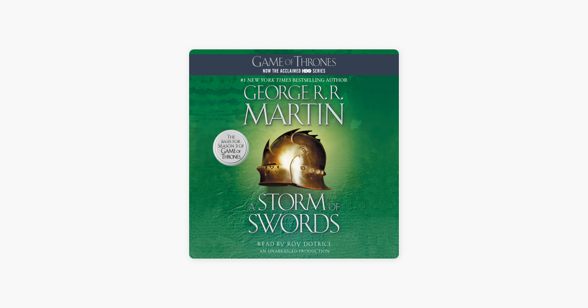 A Storm of Swords: A Song of Ice and Fire: Book Three (Unabridged) - George R.R. Martin