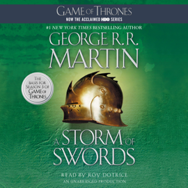 A Storm of Swords: A Song of Ice and Fire: Book Three (Unabridged) - George R.R. Martin MP3 Download