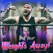 Put Your Weights Away!-Mbest11x & Lincoln's Box Seats