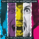 Tom Petty & The Heartbreakers - My Life / Your World