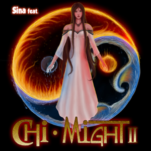 Sina - Chi Might II