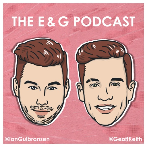 Cover image of The E & G Podcast