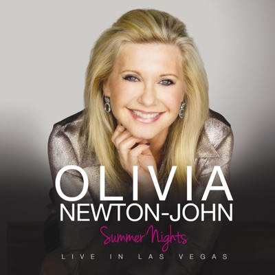 Summer Nights - Live In Las Vegas - Olivia Newton-John