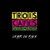 Un air de rien - Trois Cafés Gourmands