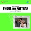 Phool Aur Patthar Original Motion Picture Soundtrack