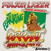 Orkant  Balance Pon It-Major Lazer, Babes Wodumo & Taranchyla