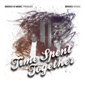 Time Spent Together  EP-Sergio Rosas