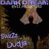 Dark Dream Remastered 2018 feat SwizZz J Sleeps Single