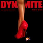 Dynamite (Vice & DJ Spider Remix) - Nicky Blitz