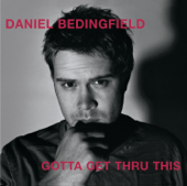 If You're Not The One Acoustic Version Daniel Bedingfield - Daniel Bedingfield