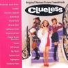 Clueless (Original Motion Picture Soundtrack)