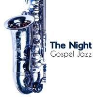 Calm Background Paradise - The Night Gospel Jazz: Smooth & Calming Jazz Notes, Soothe Your Mind, Body & Soul