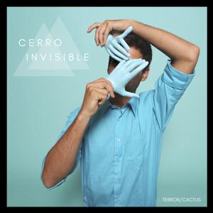 Terror/Cactus - Cerro Invisible
