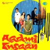 Aadmi Aur Insaan (Original Motion Picture Soundtrack)