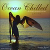 Ocean Chilled - The Wonderful Soundtrack of the Sea