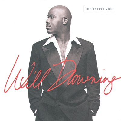 Invitation Only - Will Downing
