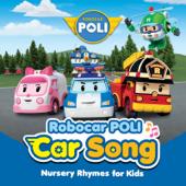 Robocar Poli - Car Song Nursery Rhymes for Kids - EP