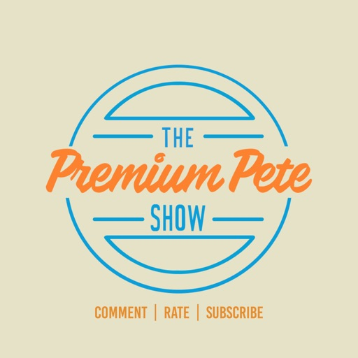 Cover image of The Premium Pete Show