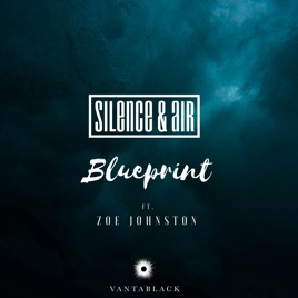 Blueprint feat zoe johnston single by silence air on apple music blueprint feat zoe johnston single malvernweather Image collections