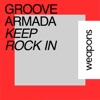 Keep Rock In - Single, Groove Armada