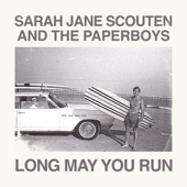Long May You Run (with The Paperboys)