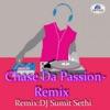 Chase Da Passion (Remix)