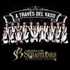Banda Los Sebastianes - A TravГ©s del Vaso ilustraciГіn