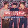 New Hope Club - Let Me Down Slow