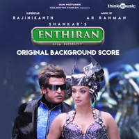 Enthiran (Original Background Score)