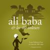 Alibaba et les 40 voleurs, un conte des 1001 nuits (Les plus beaux contes pour enfants) - auteur inconnu