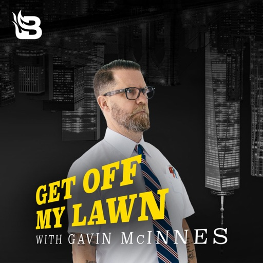 Cover image of Get Off My Lawn Podcast w/ Gavin McInnes