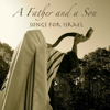 A Father And A Son - Songs for Israel artwork