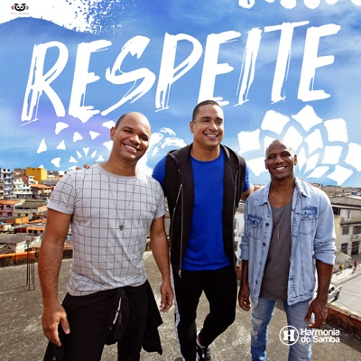 Respeite - Single - Harmonia do Samba