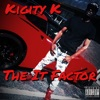 The It Factor, Kigity K