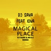 Magical place (feat. IOVA) - Single, Dj Sava