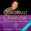Robert T. Kiyosaki - Le Quadrant du Cashflow: Un guide pour attendre la liberté financière artwork