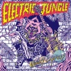 Buy Electric Jungle by Galaxy Express on iTunes (龐克)