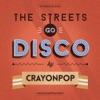 The Streets Go Disco - Single
